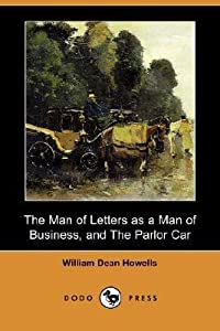 The Man of Letters as a Man of Business, and the Parlor Car