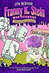 The Invisible Fran (Franny K. Stein, Mad Scientist, #3)