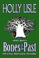 Bones of the Past: Arhel: Book 2