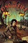 The Ring of Five (The Ring of Five Trilogy, #1)
