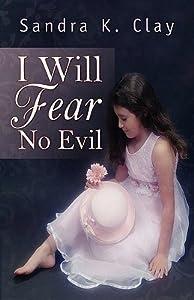 I Will Fear No Evil - Jenny's Story
