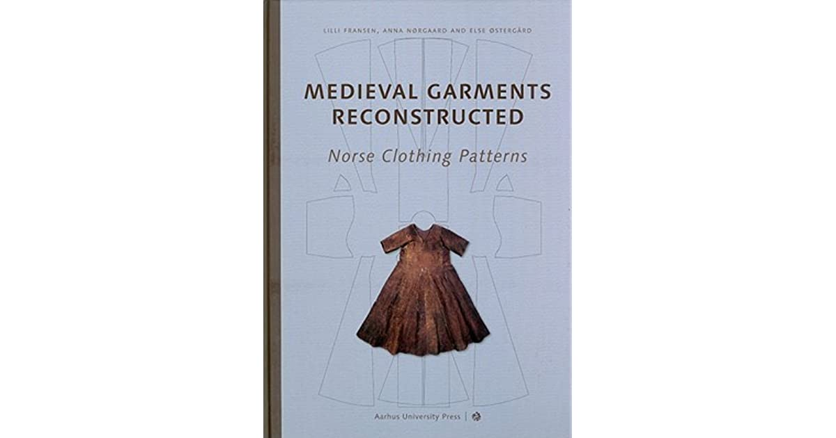 Medieval Garments Reconstructed: Norse Clothing Patterns by Lilli ...