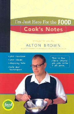 I'm Just Here for the Food: Cook's Notes (Journal)
