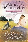 Looking for a Miracle (Brides of Lancaster County, #2)