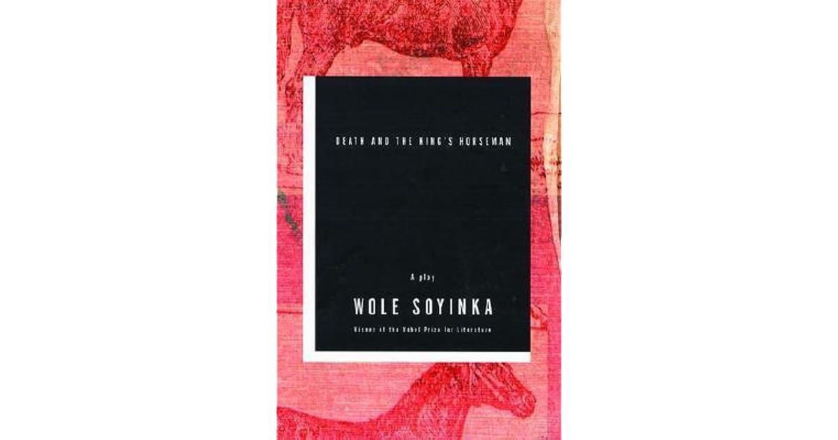 Wole Soyinka Death And The King Horseman Pdf