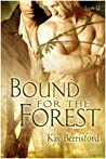 Bound for the Forest (Bound for the Forest, #1)