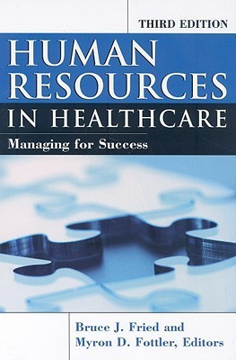 Human Resources in Healthcare - Fried, Bruce [SRG]