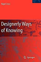 Designerly Ways Of Knowing: With15 Figures