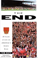 The End: 80 Years of Life on Arsenal's North Bank