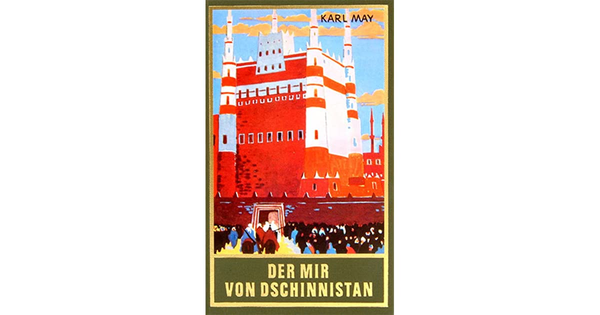 Der Mir von Dschinnistan by Karl May