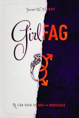 Girlfag by Janet W. Hardy