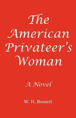 The American Privateer's Woman
