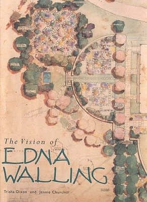 The Vision of Edna Walling: Garden Plans 1920-1951