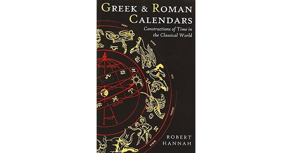 Greek and Roman Calendars (Classical World)