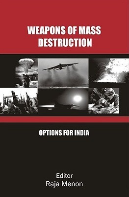 Weapons of Mass Destruction Options for India
