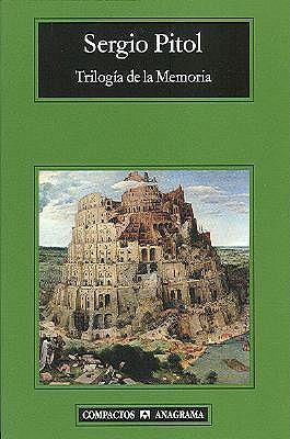 Trilogía De La Memoria By Sergio Pitol
