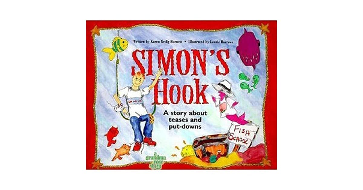 Simon's Hook: A Story about Teases and Put Downs by Karen Gedig Burnett