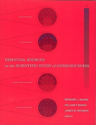 essential sources in the scientific study of consciousness