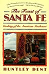 Feast of Santa Fe: Cooking of the American Southwest