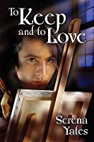 To Keep and to Love (Keeping You, #2)