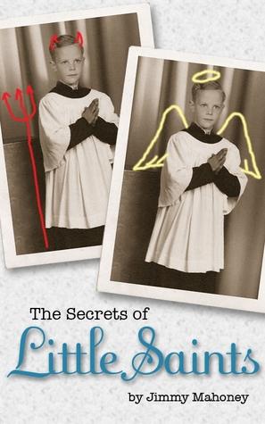 The Secrets of Little Saints