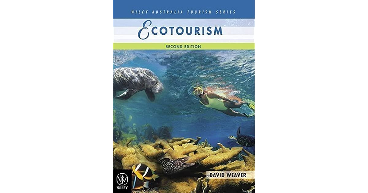 Ecotourism by David A  Weaver