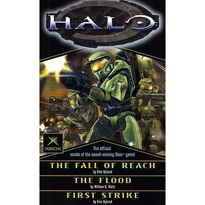 Halo The Fall Of Reach The Flood First Strike By Eric S Nylund