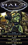 Halo: The Fall of Reach, The Flood, First Strike (Halo, #1-3)