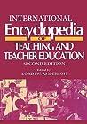International Encyclopedia of Teaching and Teacher Education