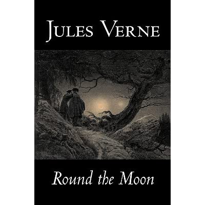 Round The Moon Extraordinary Voyages 7 By Jules Verne