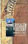 Jerusalem in History by K.J. Asali