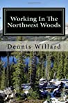 Working in the Northwest Woods
