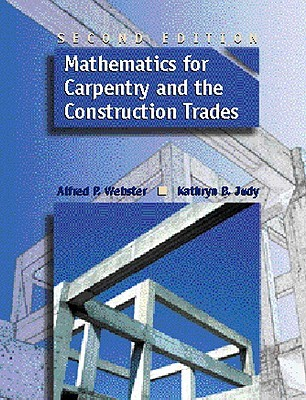 Mathematics for Carpentry and the Construction Trades (2nd Edition)