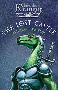 The Lost Castle (The Chronicles of Krangor, #1)