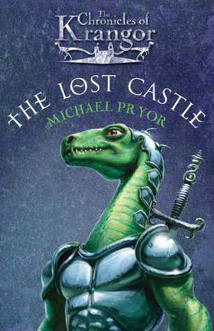 The Lost Castle by Michael Pryor