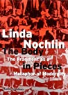 The Body in Pieces: The Fragment as a Matephor of Modernity