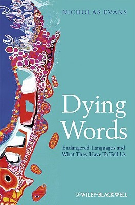 Dying Words by Nicholas D.  Evans