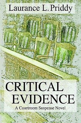 Critical Evidence: A Courtroom Suspense Novel