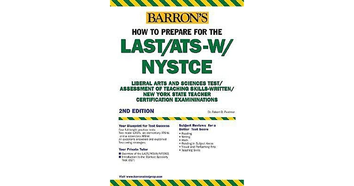 How to Prepare for the Last/Ats-W/Nystce by Robert D. Postman