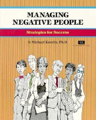 Managing-negative-people-strategies-for-success
