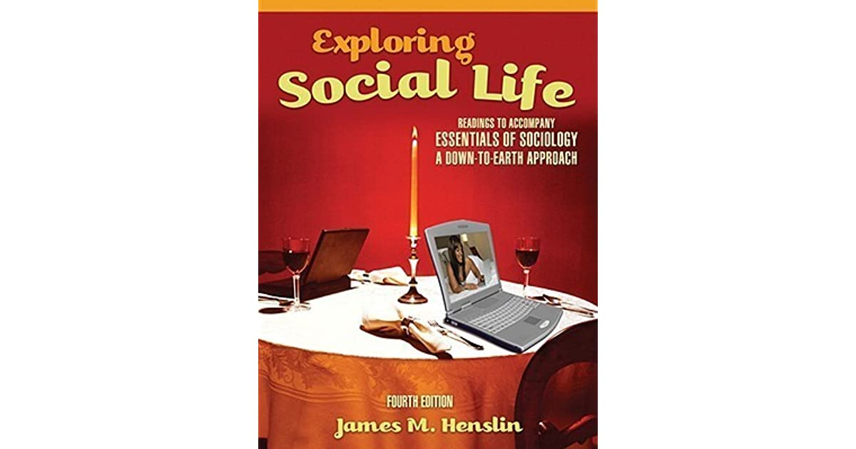 Exploring Social Life Readings To Accompany Essentials Of Sociology