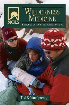 NOLS Wilderness Medicine