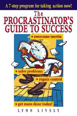 the procrastinators guide to success