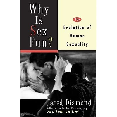 Why is sex fun evolution of human