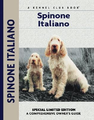 Spinoni Italiano (Comprehensive Owner's Guide)