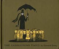 The Gashlycrumb Tinies (The Vinegar Works #1)