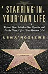 Starring in Your Own Life by Lena, Nozizwe