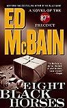 Eight Black Horses by Ed McBain