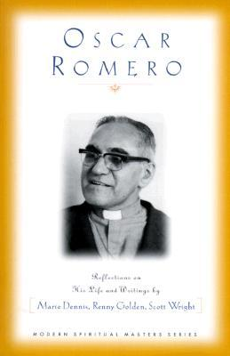 Oscar Romero: Reflections on His Life and Writings