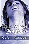 Behaving Badly (Action, #4)